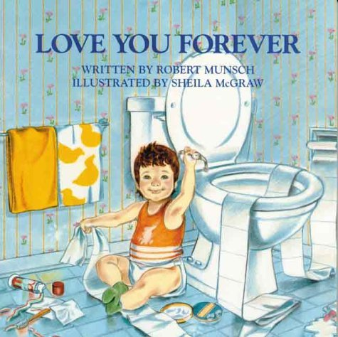 i love you forever book. Love You Forever Robert Munsch